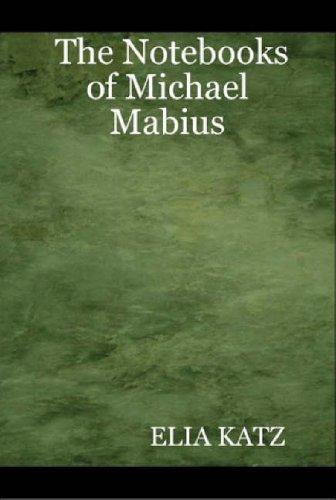 The Notebooks of Michael Mabius: ELIA KATZ
