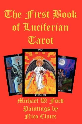 9780615157078: THE FIRST BOOK OF LUCIFERIAN TAROT