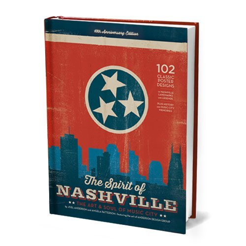 The Spirit of Nashville: The Art &: Joel Anderson and