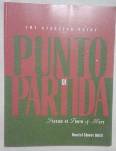 9780615158891: Punto De Parida- Stories of Truth & Hope