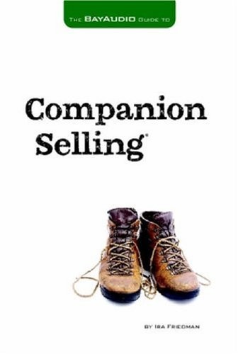 9780615158990: The Bay Audio Guide to Companion Selling