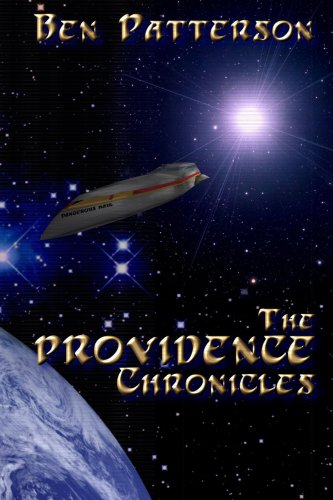 The Providence Chronicles (9780615160078) by Ben Patterson