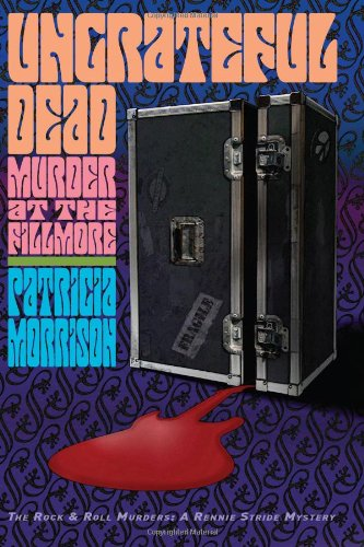 9780615162621: Ungrateful Dead: Murder at the Fillmore (The Rock & Roll Murders) (The Rock & Roll Murders)