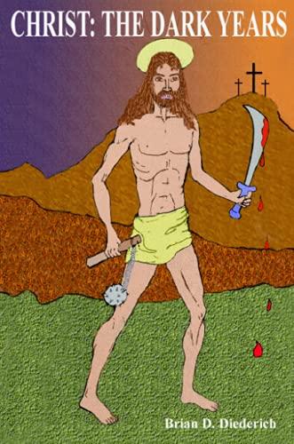 CHRIST THE DARK YEARS: Brian Diederich