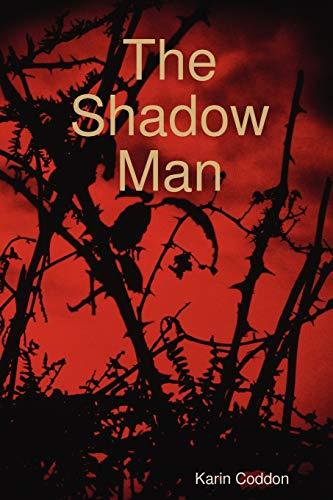 9780615163994: The Shadow Man