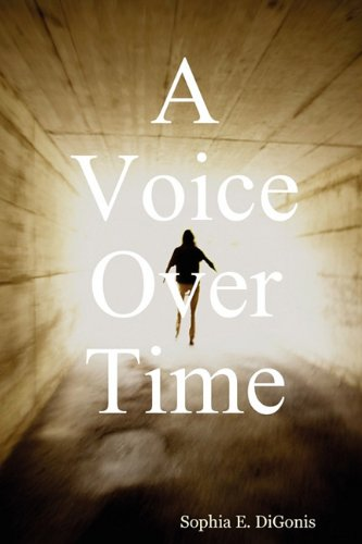 9780615165530: A Voice Over Time