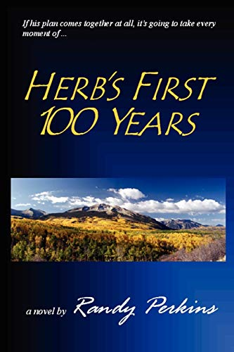 Herbs First 100 Years: Randy Perkins