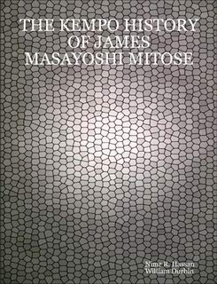 9780615166766: THE Kempo History of James Masayoshi Mitose