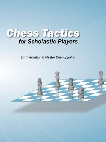 9780615167220: Chess Tactics for Scholastic Players