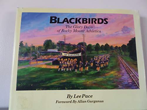 9780615167268: Blackbirds: The Glory Days of Rocky Mount Athletics