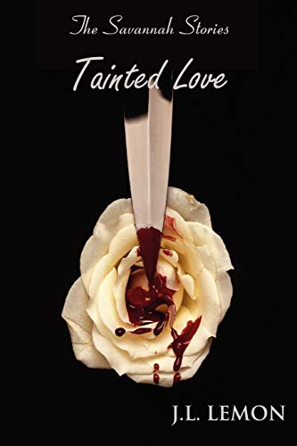 Tainted Love: J. L. Lemon