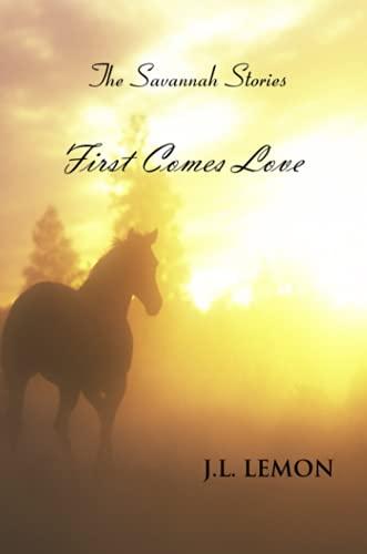 First Comes Love: J. L. Lemon