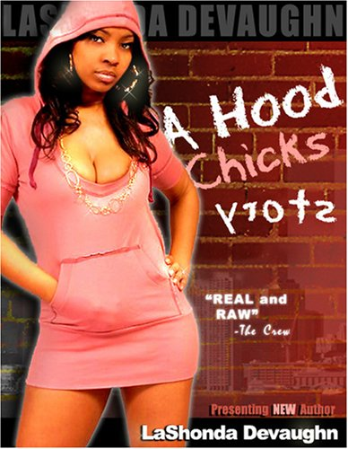 9780615168678: A Hood Chick's Story