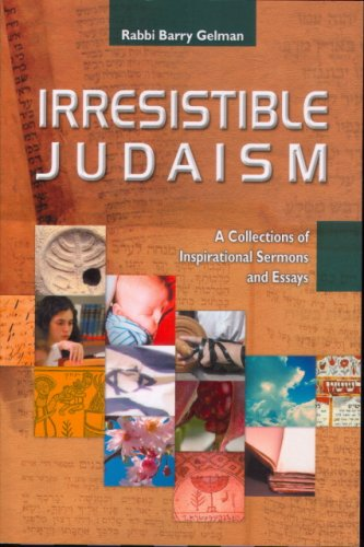 9780615168715: Irresistible Judaism: A Collection of Inspirational Sermons and Essays