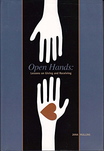 9780615169989: Open Hands: Lessons on Giving and Receiving