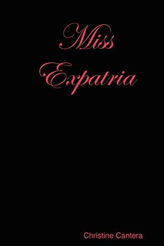 Miss Expatria: Christine Cantera
