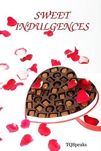 SWEET INDULGENCES: TQSpeaks