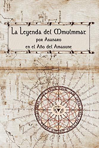 9780615171753: La Leyenda del Mmulmmat (Spanish Edition)