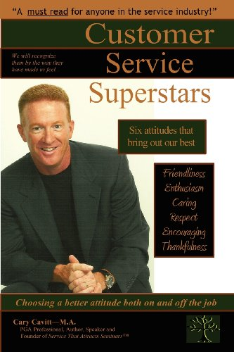 9780615171883: Customer Service Superstars: Six Attitudes That Bring Out Our Best