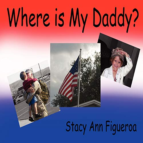 9780615172262: Where is My Daddy?
