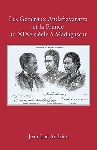 9780615173368: Les Généraux Andafiavaratra et la France au XIXe siècle à Madagascar (French Edition)