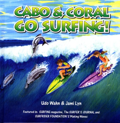 9780615175980: Cabo and Coral Go Surfing!