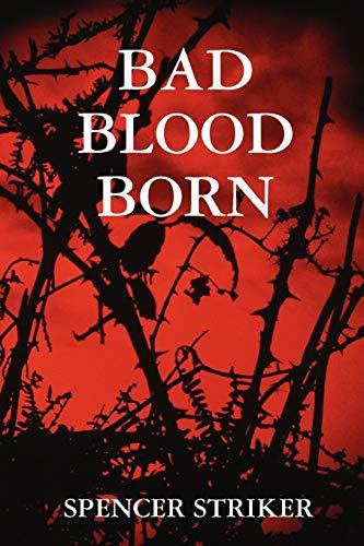 9780615176741: BAD BLOOD BORN