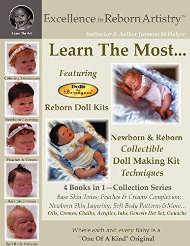 9780615177021: Learn the Most Reborn Coloring Techniques for Doll Kits + Soft Body Patterns in the Excellence in Reborn Artistry Series