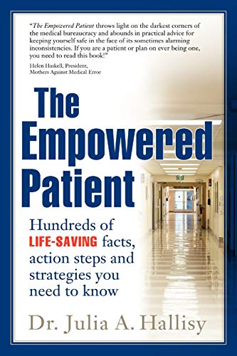 9780615177915: The Empowered Patient: Hundreds of Life-Saving Facts, Action Steps and Strategies You Need to Know