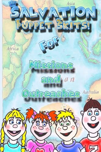 9780615178356: Salvation Puppet Skits for Missions & Outreaches!