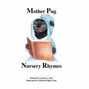 9780615178844: Mother Pug Nursery Rhymes
