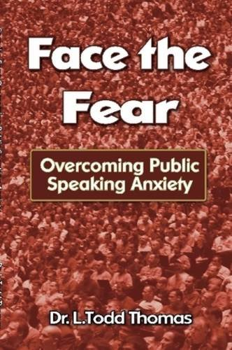 9780615178868: Face the Fear: Overcoming Public Speaking Anxiety