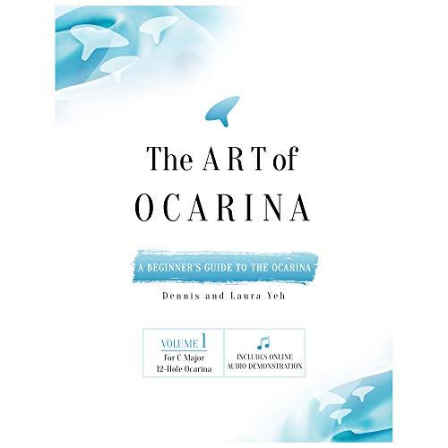 9780615179568: The Art of Ocarina (for C Major 12 Hole Ocarina, Volume 1)