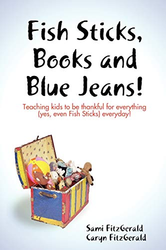 9780615179827: Fish Sticks, Books and Blue Jeans