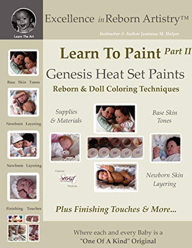 Learn to Paint Part 2: Genesis Heat Set Paints Newborn Layering Color Techniques for Reborns Doll ...