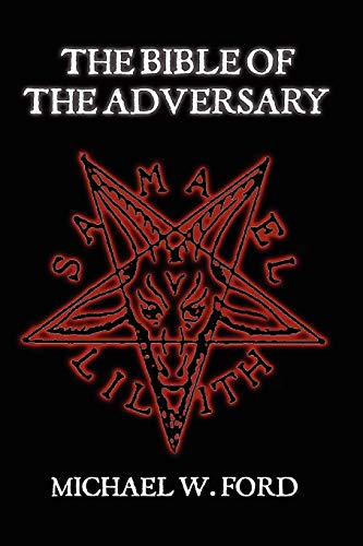 9780615181356: THE BIBLE OF THE ADVERSARY