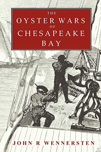9780615182506: The Oyster Wars of Chesapeake Bay
