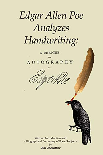 9780615182636: Edgar Allan Poe Analyzes Handwriting: A Chapter On Autography