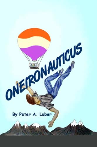 Oneironauticus: Peter Luber
