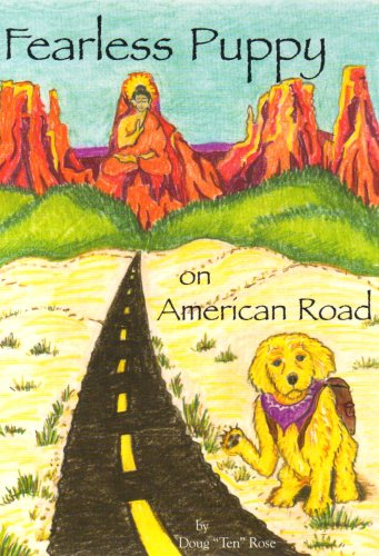 Fearless Puppy on American Road (SIGNED): Rose, Doug