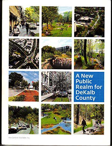 A New Public Realm for DeKalb County: Garvin, Alex