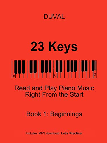 9780615184203: 23 Keys: Read and Play Piano Music Right From