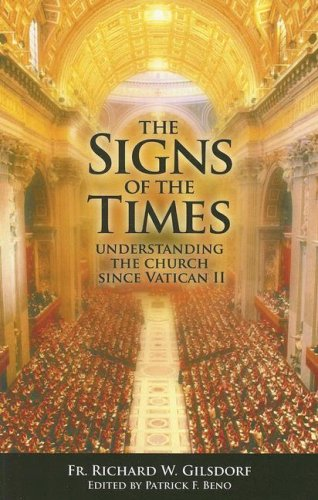 9780615184890: The Signs of the Times: Understanding the Church Since Vatican II