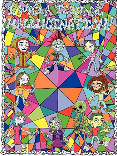 I Was a Teenage Hallucination #1: Jahred Rum