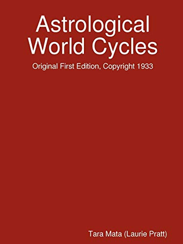 Astrological World Cycles - Original First Edition, Copyright 1933