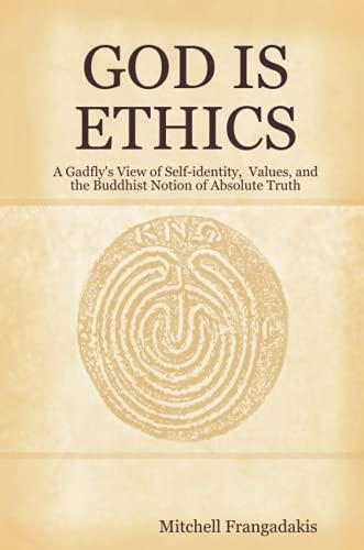 9780615185491: GOD IS ETHICS