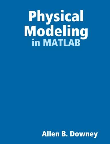 9780615185507: Physical Modeling in MATLAB