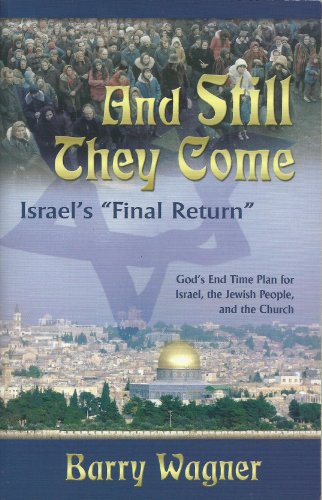 9780615185576: And Still They Come Israel's