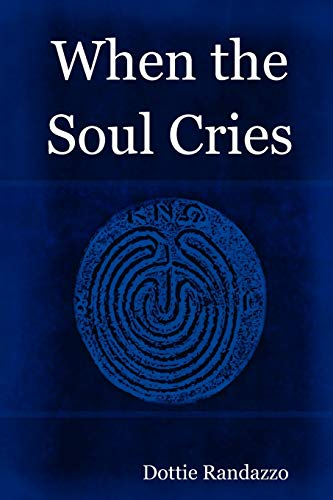 9780615186542: When the Soul Cries