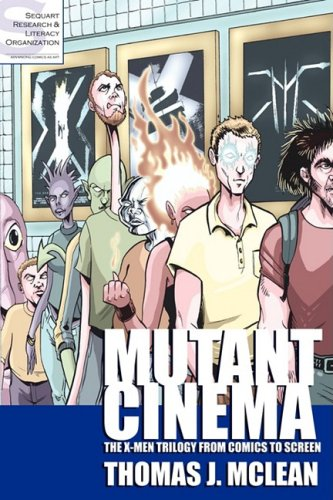 9780615186900: Mutant Cinema: The X-Men Trilogy from Comics to Screen